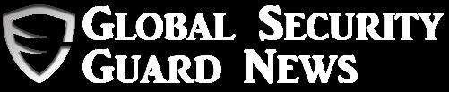 Global Security Guard News